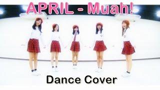 APRIL (에이프릴) - Muah! Dance Cover by Bubblegum