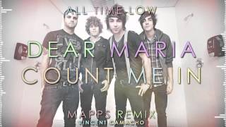 All Time Low - Dear Maria, Count Me In (Mapps Remix)
