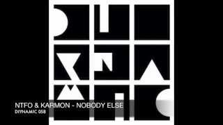 NTFO & Karmon - Nobody Else - Diynamic