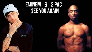 Eminem ft. 2pac - see you again (remix)