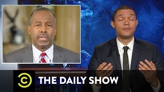 Exclusive - Trevor Does Ben Carson Over and Over Again: The Daily Show