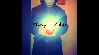 sEny - Zdar