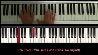 Ten sharp - You (Intro piano tutorial)