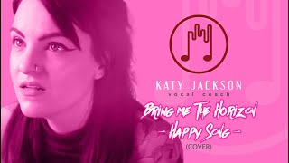 BRING ME THE HORIZON - Happy Song Cover | Katy Jackson