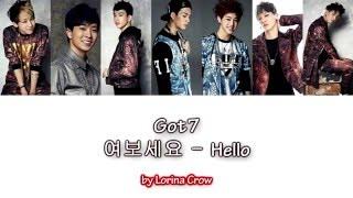 Got7 - 여보세요 (Hello) [color coded han/rom/hun sub]