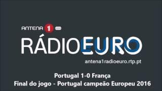 Portugal CAMPEÃO EUROPEU - Relato Antena 1, Golo e Fim do jogo