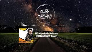 MC João - Baile De Favela (FURACÃO 5555 Remix) | Alex Techno