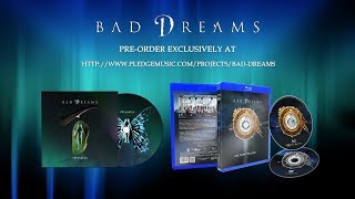 Bad Dreams - Pre-order the new album Chrysalis @ Pledge Music