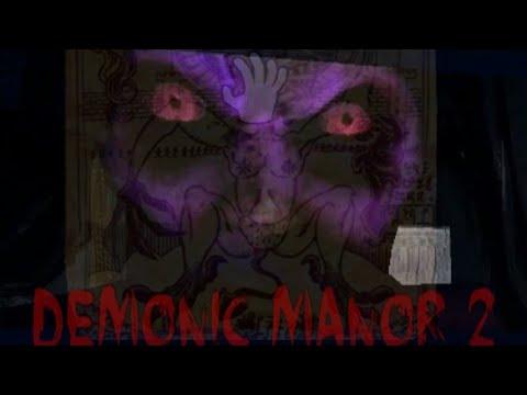 DEMONIC MANOR 2 - O Começo da investigação ! Parte 1