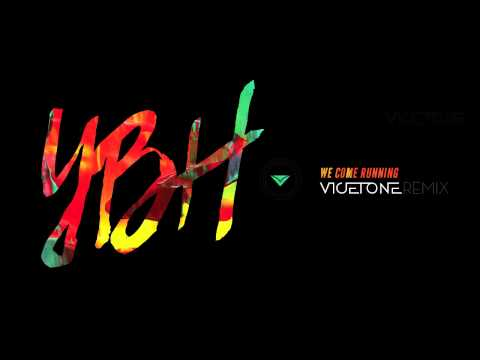 youngblood-hawke-we-come-running-vicetone-remix-vicetoneofficial
