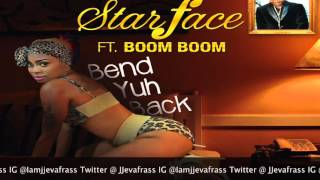 Star Face Ft Boom Boom - Bend Yuh Back - May 2016