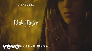 C. Tangana - Mala Mujer (Audio) ft. Farruko, French Montana