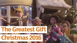 Sainsbury's OFFICIAL Christmas advert 2016 -The Greatest Gift