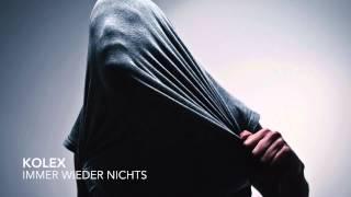 """kolex - """"IMMER WIEDER NICHTS"""" (Trauriges Lied 2014)"""