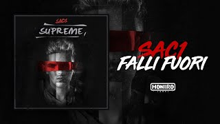 SAC1 - 03 - FALLI FUORI ( LYRIC VIDEO )