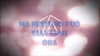 """Linkin Park """"Nobody can save me"""" traduzione ita """"Nessuno può salvarmi"""""""