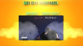 NBA 2K19 Official Soundtrack Full List - All Songs Played!
