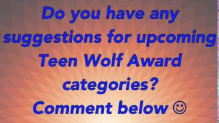 Teen Wolf Awards: categories suggestions