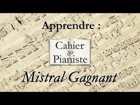 Comment jouer mistral gagnant au piano (version complète)