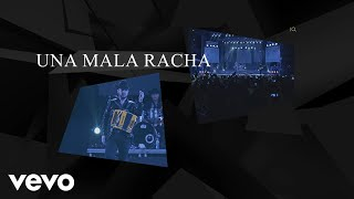 Calibre 50 - Una Mala Racha (Lyric Video)