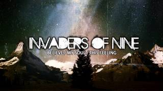Invaders Of Nine (Believe)