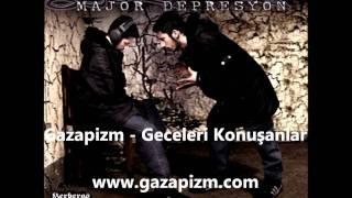 Gazapizm - Geceleri Konuşanlar