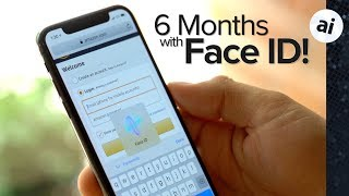 Face ID Review after 6 months!
