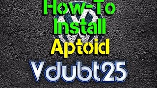 How-To Install Aptoid  ( Android Alternative App Store )