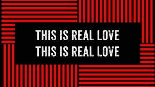 Hillsong Young & Free - Real Love (Live) (Lyric Video)