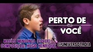 Hugo Henrique - Perto de Você