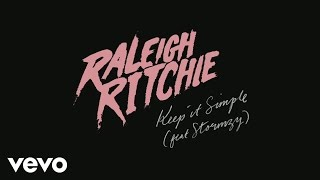 Raleigh Ritchie - Keep it Simple (Audio) ft. Stormzy