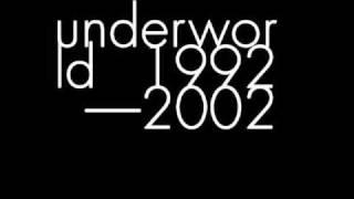 UNDERWORLD, Dark And Long (Dark Train), 1994.