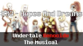 Undertale Genocide: The Musical - Hopes and Dreams