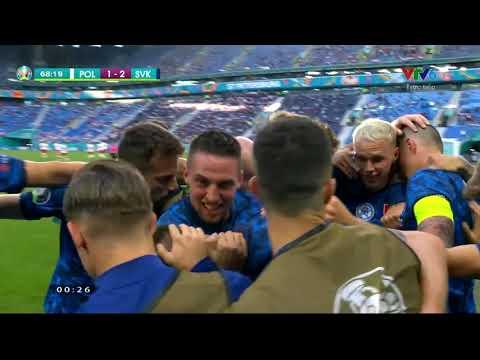 Euro 2020 | Ba Lan - Slovakia | Slovakia vươn lên dẫn trước (69')