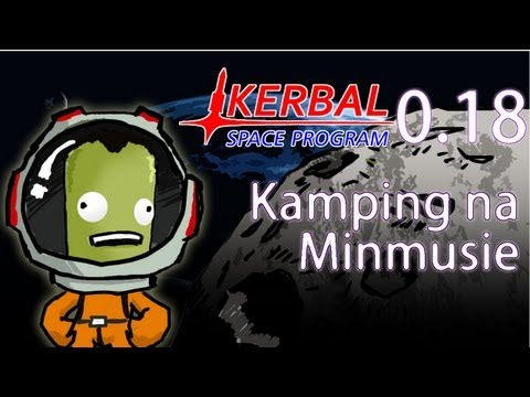 KSP 0.18 #10 - Kamping na Minmusie