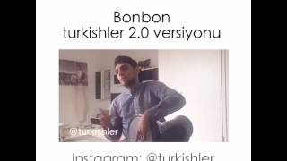 Turkish version (Bon Bon)