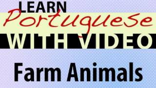 Learn Brazilian Portuguese with Video - Farm Animals