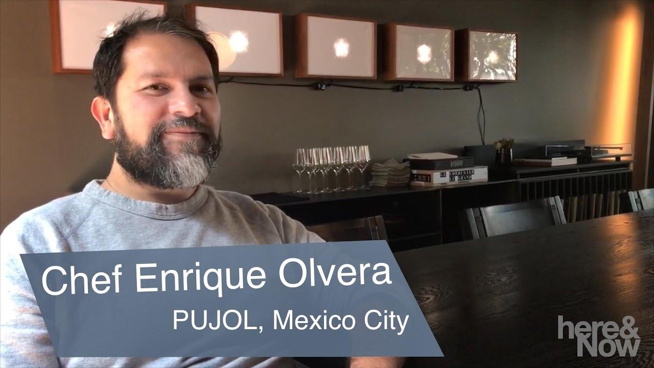 Chef Enrique Olvera On Mexican Culinary Traditions