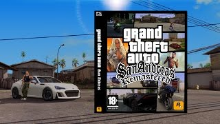Grand Theft Auto San Andreas graphics mod Remastered Trailer