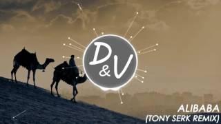 ALIBABA (Tony Serk Remix)