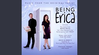 All I Ever Wanted (Being Erica Theme Song)