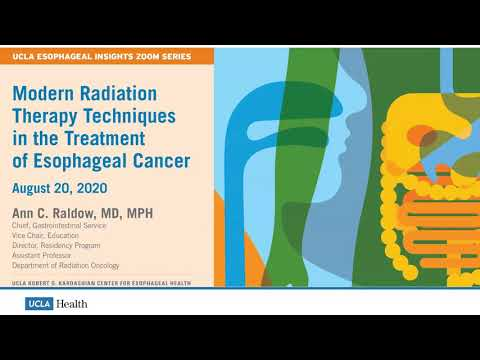 Modern Radiation Therapy Techniques in the Treatment of Esophageal Cancer | Ann C. Raldow, MD, MPH