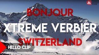 Hello FWT Xtreme Verbier Switzerland 2018 | March 31 - April 08