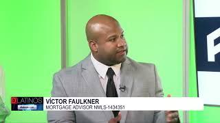 Soluciones para la compra de tu casa, con Victor Faulkner