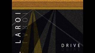 J. LaRoi - Drive width=