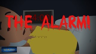 The Alarm! - Scary Animated Story