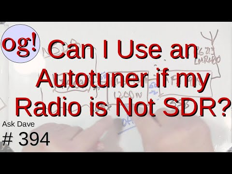 Do I Need a Special Tuner if my Radio is not SDR? (#394)