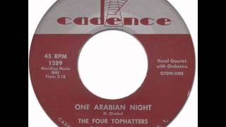 ONE ARABIAN NIGHT - The Four Tophatters [Cadence 1289] 1956