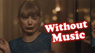 Taylor Swift - Without Music - Delicate