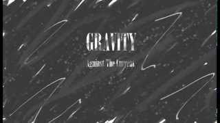 Gravity - Against The Current (Male Version)